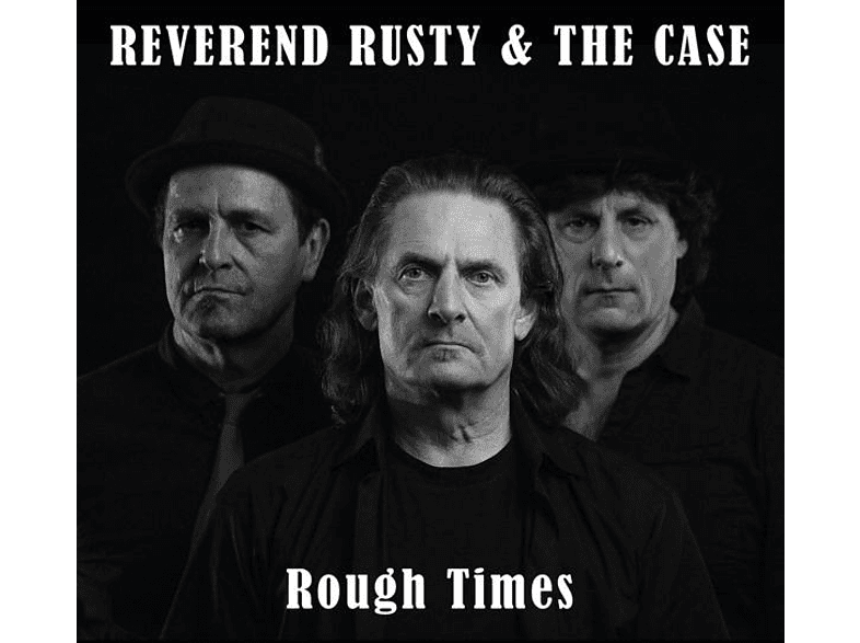 Reverend Rusty+the Case - Rough Times [CD]