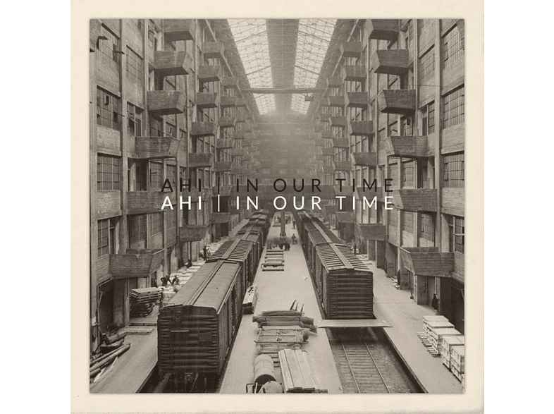 Ahi - In Our Time [CD]