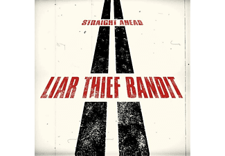 Liar Thief Bandit - Straight Ahead - (Vinyl)