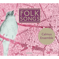 Calmus Ensemble - Folk Songs [CD]