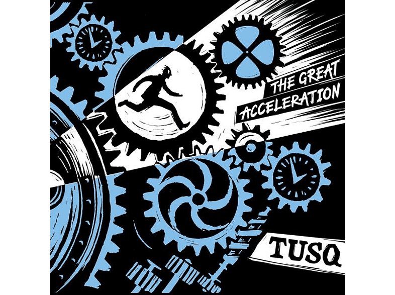 Tusq - The Great Acceleration [CD]