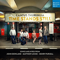 Cantus Thuringia - Time Stands Still - Songs and Ayres [CD]