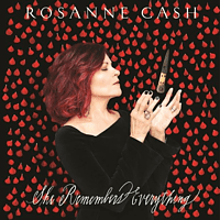 Rosanne Cash - She Remembers Everything [CD]