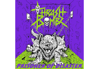 Thrash Bombz - Prisoner Of Disaster - (CD)
