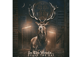 In The Woods... - Cease The Day - (CD)