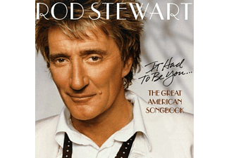 Rod Stewart - It Had To Be You ... The Great American Songbook - CD