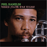 Phil Ranelin - Vibes From The Tribe [CD]