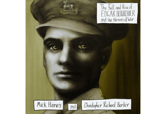 Mick Harvey, Christopher Richard Barker - The Fall & Rise Of E.Bourchier&The Horrors Of War - (CD)