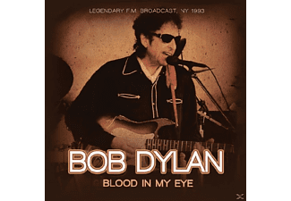CD - Bob Dylan, Blood In My Eye-Legendary F.M.Broadcast, NY 1993