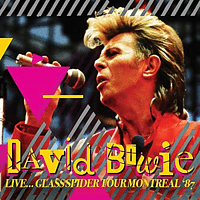 David Bowie - Live...Glass Spider Tour Montreal '87 [CD]