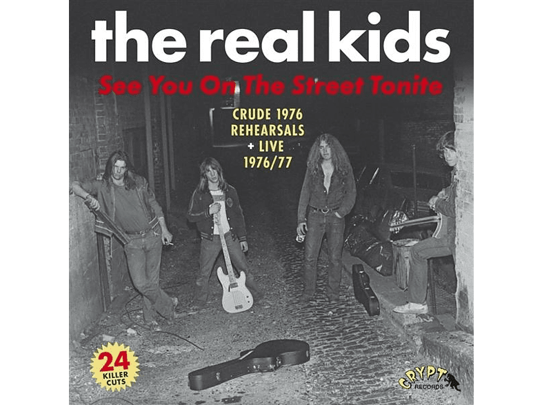 Real Kids - See You On The Street Tonite [Vinyl]