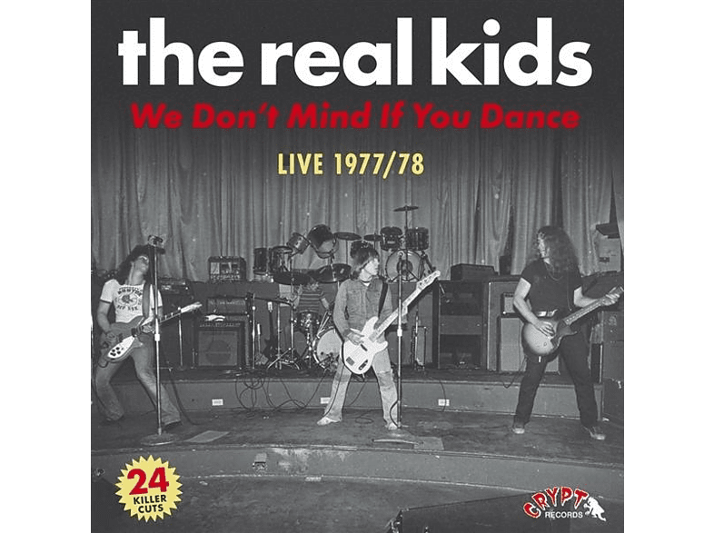 Real Kids - We Don't Mind If You Dance [Vinyl]