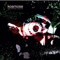 Kosmose - First Time Out [CD]