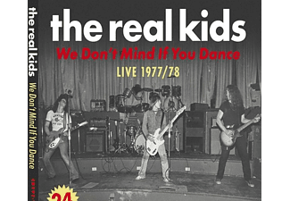 Real Kids - We Don't Mind If You Dance - (CD)