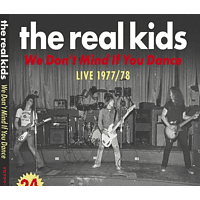 Real Kids - We Don't Mind If You Dance [CD]