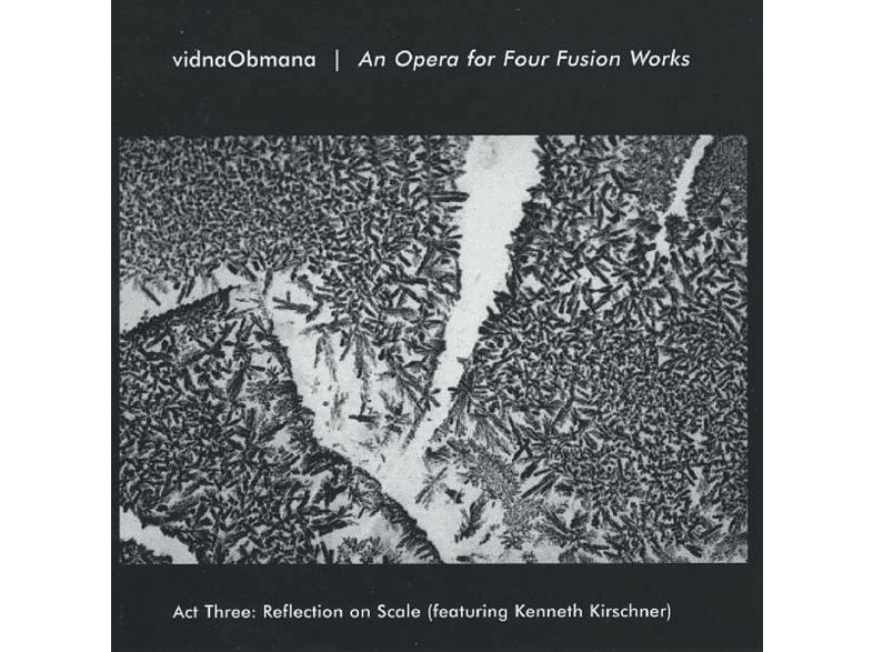 Vidnaobmana - An Opera For Fusion Works Act 3 [CD]