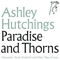 Ashley Hutchings - Paradise And Thorns [Vinyl]