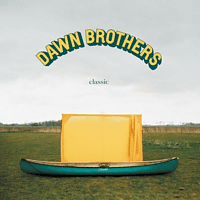 Dawn Brothers - Classic [CD]