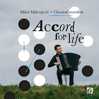 Milos Milivojevic - Accord for life [CD]