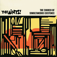 The Aints - The Church Of Simoultaneous Existence [CD]