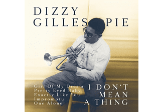 Dizzy Gillespie - IT DON T MEAN A THING - (CD)