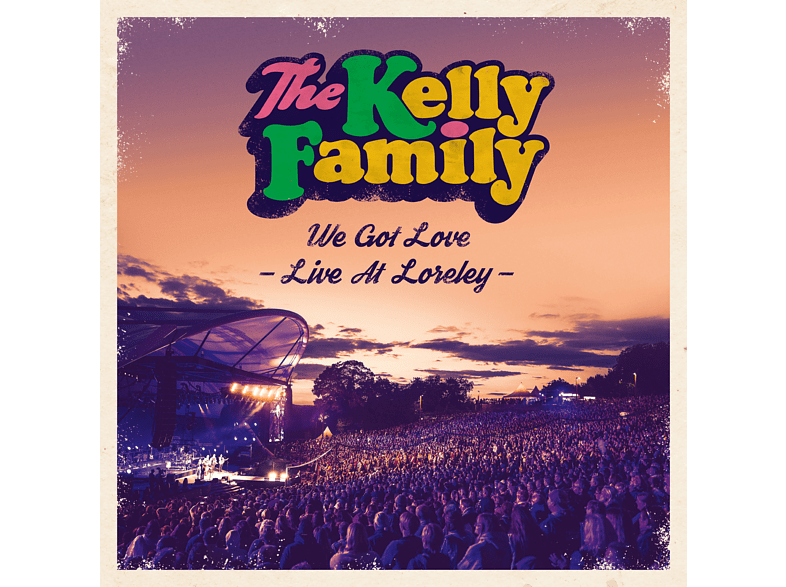 The Kelly Family - We Got Love (Live At Loreley) [CD]