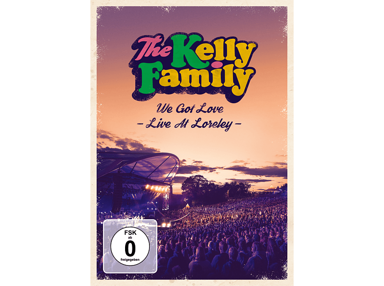 The Kelly Family - We Got Love Live  Loreley [DVD]