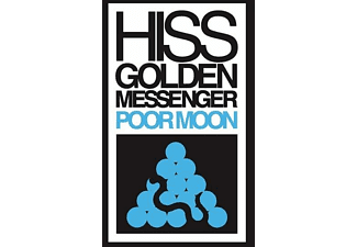 Hiss Golden Messenger - Poor Moon - (LP + Download)