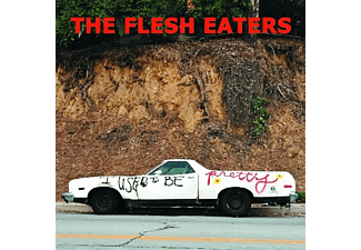 The Flesh Eaters - I Used To Be Pretty - (LP + Download)
