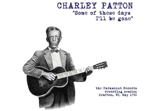 Charley Patton - Some Of These Days I'll Be Gone: The Paramount.. - (Vinyl)