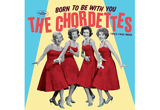 The Chordettes - Born To Be With You-1952-1962 Sides - (CD)