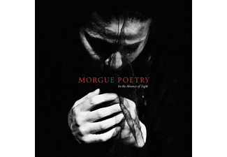 Morgue Poetry - In The Absence Of Light - (CD)