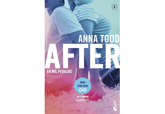 AFTER: En mil pedazos (AFTER 2) - Anna Todd