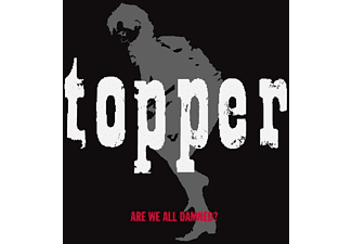 Topper - Are We All Damned? - (CD)