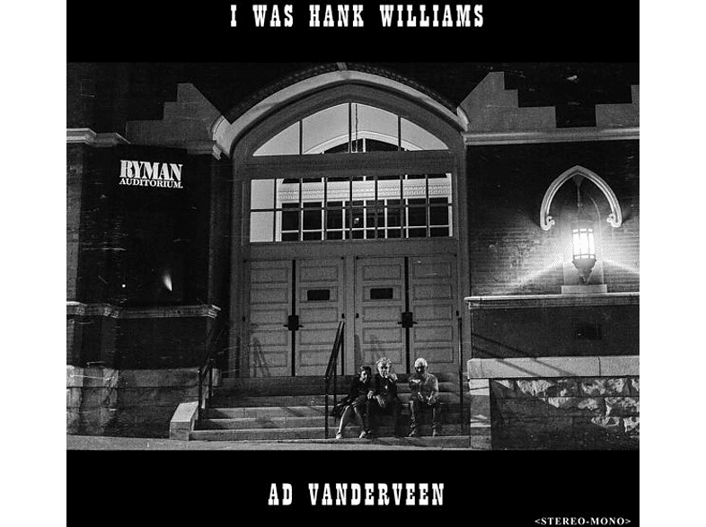 Ad Vanderveen - I Was Hank Williams [CD]