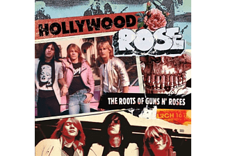 Hollywood Rose - The Roots Of Guns N'Roses - (CD)