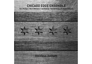 Chicago Edge Ensemble - Insidious Anthem - (CD)