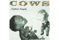 Cows - Orphans Tragedy [CD]