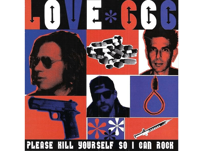 *love 666 - Please Kill Yourself So I Can Rock [CD]