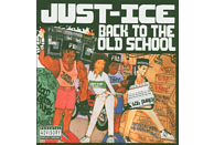 Just Ice - Back To The Old School [CD]