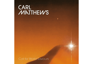 Carl Matthews - Call For World Saviours - (CD)