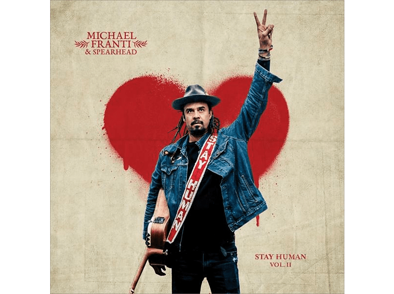 Michael Franti & Spearhead - Stay Human Vol.2 (2LP) [Vinyl]