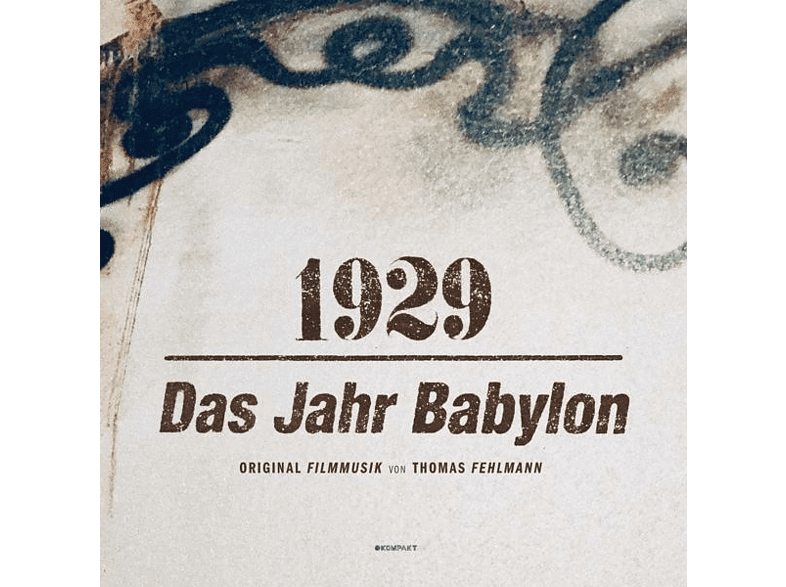 Thomas Fehlmann - 1929-Das Jahr Babylon (LP+MP3) [LP + Download]