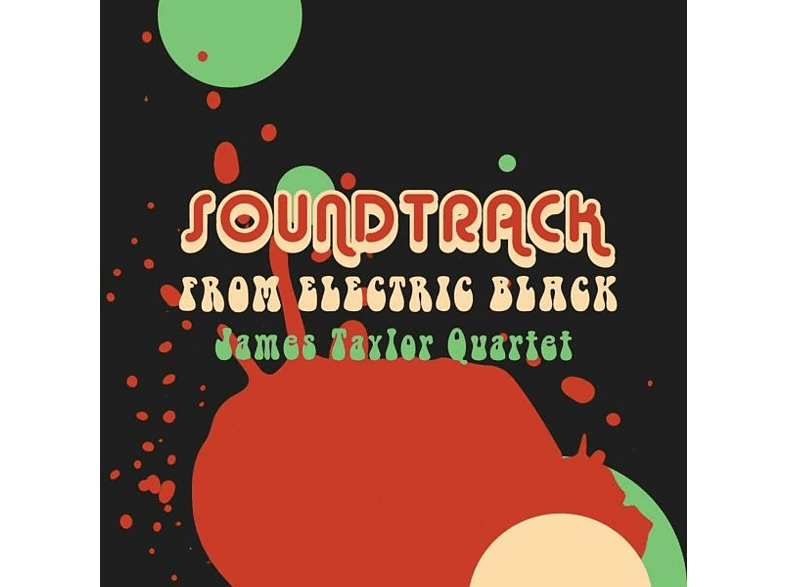 James Taylor Quartet - Soundtrack From Electric Black [Vinyl]