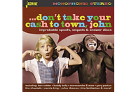 VARIOUS - Don't Take Your Cash To Town [CD]