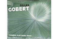 Gilles Gobert - Chamber Electronic Music [CD]