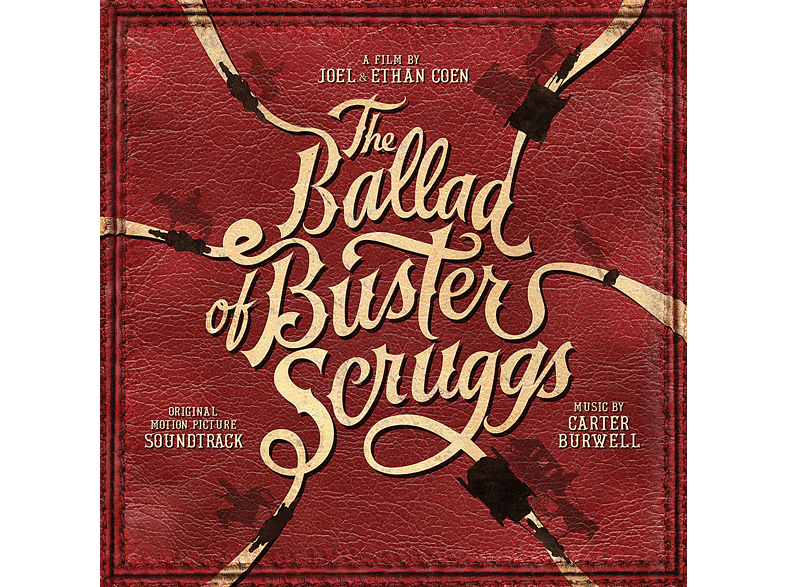 Carter Burwell - The Ballad of Buster Scruggs (Original Motion Pict [CD]