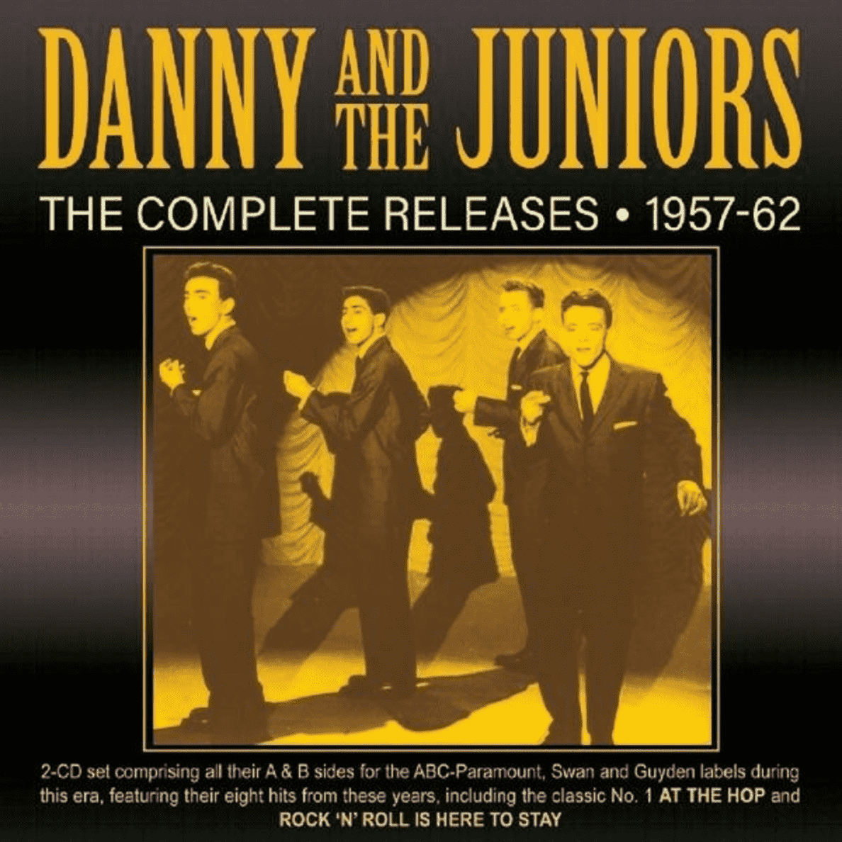 Danny & The Juniors - The Complete Releases 1957-62 - (CD)