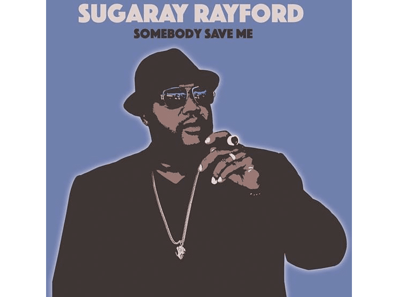 Sugaray Rayford - Somebody Save Me [Vinyl]