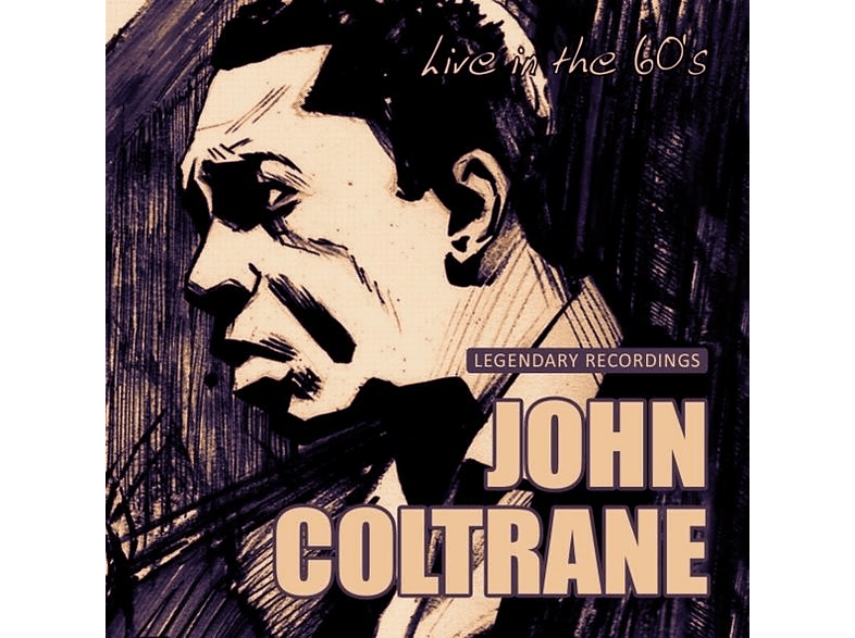 John Coltrane - Live In The 60's [CD]